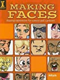 img - for 8fish: Making Faces : Drawing Expressions for Comics and Cartoons (Paperback); 2008 Edition book / textbook / text book