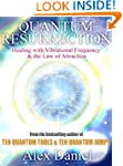 Quantum Resurrection: Healing with Vi...