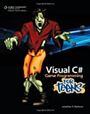 img - for Visual C# Game Programming for Teens (For Teens (Course Technology)) book / textbook / text book