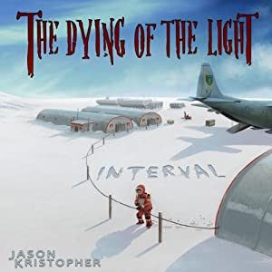 The Dying of the Light: Interval Audiobook