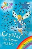 Crystal the Snow Fairy (Rainbow Magic - The Weather Fairies)