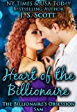 HEART OF THE BILLIONAIRE:  (The Billionaires Obsession ~ Sam)