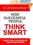 HOW SUCCESSFUL PEOPLE THINK SMART:: 7...