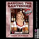 Banging the Bartender: An 18-Year-Old Has Sex with Her Boss Erotica Story (Office Sex Stories) | Cindy Jameson