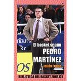 El Basket Según Pedro Martínez