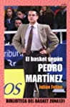 El Basket Segn Pedro Martnez