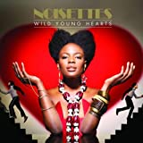 Wild Young Hearts Noisettes
