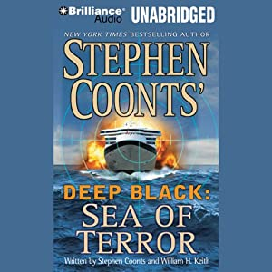 Deep Black: Sea of Terror | [Stephen Coonts, William H. Keith]