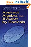 Abstract Algebra and Solution by Radi...