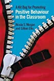 img - for A Kit Bag for Promoting Positive Behaviour in the Classroom by Nicola S. Morgan (2011-08-15) book / textbook / text book