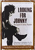 Thunders, Johnny - Looking For Johnny: The Legend Of Johnny Thunders