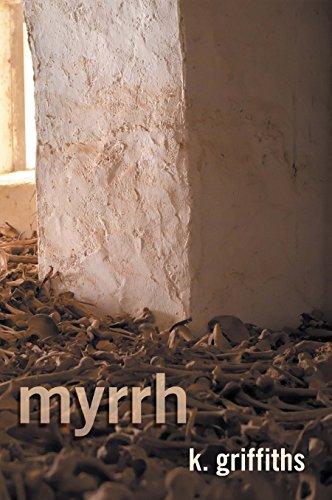 Book: Myrrh by K. Griffiths
