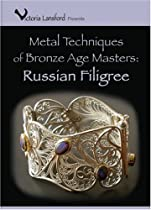 Hot Sale Metal Techniques of Bronze Age Masters: Russian Filigree