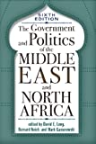 img - for The Government and Politics of the Middle East and North Africa: Sixth Edition book / textbook / text book