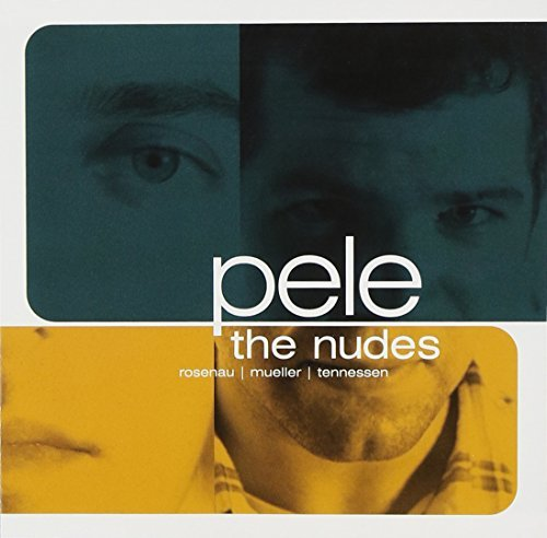 The Nudes by Pele (2000-09-19)