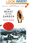 Beast In The Garden: The True Story O...