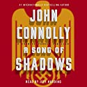 A Song of Shadows: A Charlie Parker Thriller Audiobook by John Connolly Narrated by Jeff Harding
