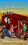 The Boxcar Imbroglio: Twisted Oak Amateur Detectives #3
