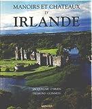 echange, troc Jacqueline O'Brien, Desmond Guinness - Manoirs et châteaux d'Irlande