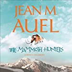 The Mammoth Hunters: Earth's Children, Book 3 (       UNABRIDGED) by Jean M. Auel Narrated by Rowena Cooper