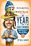 The New York Times Will Shortz Presents a Year of Crosswords: 365 Puzzles to Keep Your Sharp