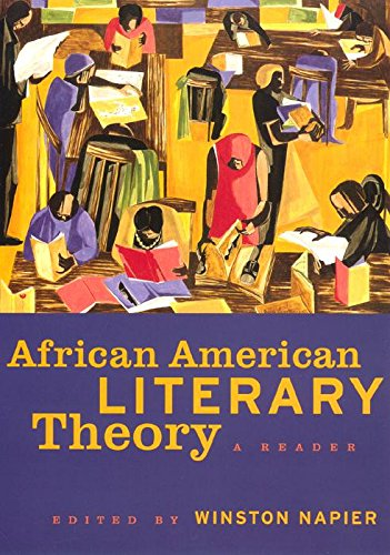 African American Literary Theory: A Reader