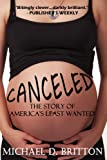 img - for Canceled: The Story of America's Least Wanted book / textbook / text book