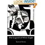 The Legend of White Eagle