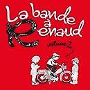 La bande à Renaud (Volume 2) [+digital booklet]
