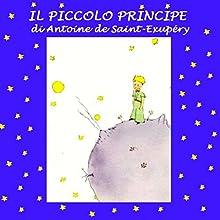 Il Piccolo Principe [The Little Prince] Audiobook by Antoine de Saint-Exupery Narrated by Silvia Cecchini