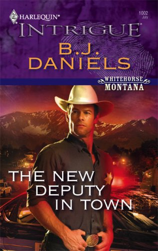 Image for The New Deputy In Town (Harlequin Intrigue Series)