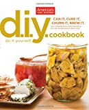 9781936493081: The America's Test Kitchen DIY Cookbook