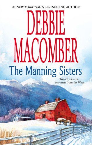 Image for The Manning Sisters: The Cowboy's LadyThe Sheriff Takes A Wife