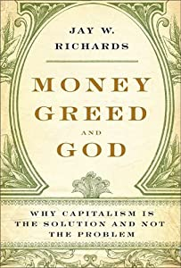 Cover of &quot;Money, Greed, and God: Why Capi...