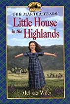 The Little House in the Highlands (Little…