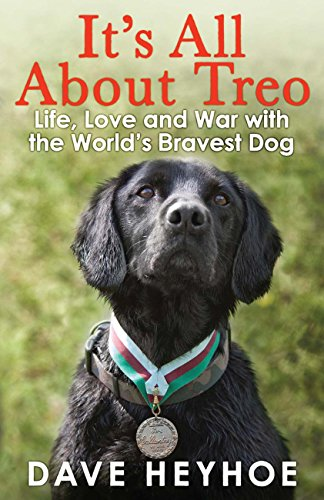its-all-about-treo-life-and-war-with-the-worlds-bravest-dog-english-edition