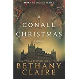By Bethany Claire A Conall Christmas: A Novella (Morna's Legacy Series) [Paperback] ~ Bethany Claire