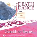 Death Dance (       UNABRIDGED) by Geraldine Evans Narrated by Gordon Griffin