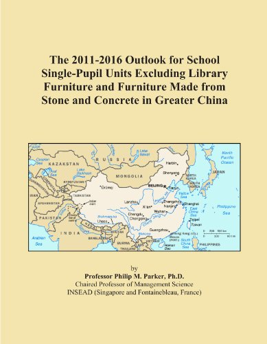 The 2011-2016 Outlook for School Single-Pupil Units Excluding Library Furniture and Furniture Made from Stone and Concrete in Greater China