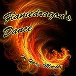 Flamedragon's Dance | Gary Martin