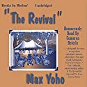 The Revival Audiobook by Max Yoho Narrated by Cameron Beierle