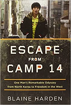 escape from camp 14 by blaine harden pdf