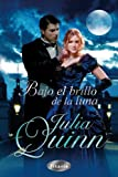Bajo el brillo de la luna (Spanish Edition)