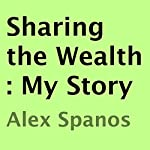Sharing the Wealth: My Story | Alex Spanos
