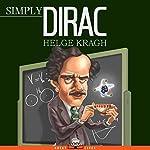 Simply Dirac   Helge Kragh