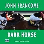 Dark Horse | John Francome