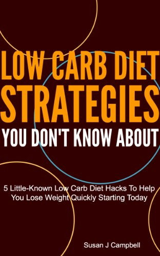 Low Carb Diet Strategies You Don't Know About