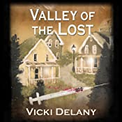 Valley of the Lost   Vicki Delany