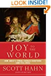 Joy to the World: How Christ's Coming...