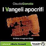 I Vangeli apocrifi: Un'altra immagine di Gesù | Claudio Gianotto